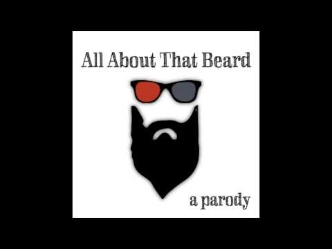 """All About That Beard"" (Another Meghan Trainor Beard Parody) #allaboutthatbeard"