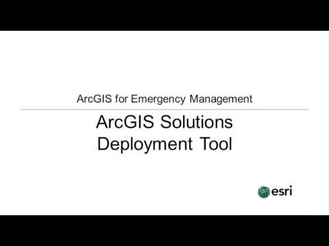 Deploying ArcGIS for Emergency Management Solutions