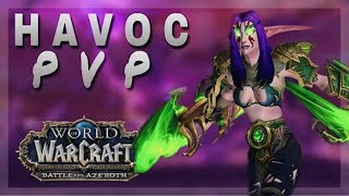Havoc PVP + Main Chores - 1 more GMA! | GOOD MORNING AZEROTH | World of Warcraft Battle For Azeroth