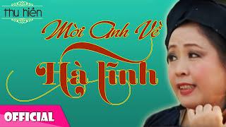 Mời Anh Về Hà Tĩnh - Thu Hiền [Official Audio]
