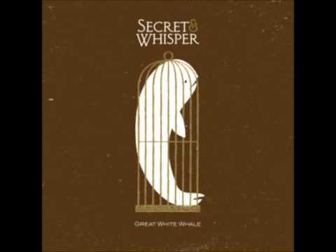 Secret and Whisper Great White Whale