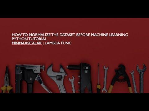 How to Normalize the Dataset Before Machine Learning MinMaxScalar   Lambda  Func   Python Tutorial