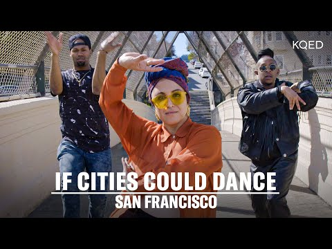 If Cities Could Dance,San Francisco, House of Love  |KQED Arts