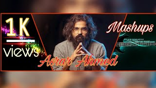 Asrar Ahmed syed mashup || Maar gayi udeek menu|| Awesome Music