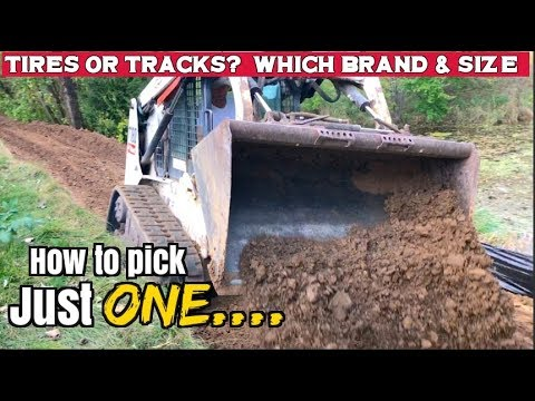 Skid Steer How to pick the best brand, the right size & choose between Tires or Tracks...