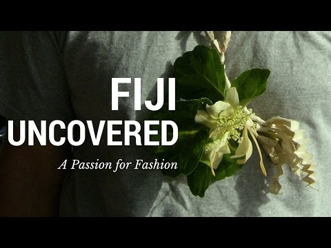 Fiji Uncovered - A Passion for Fashion