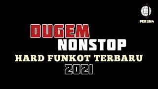 Download lagu DUGEM NONSTOP HARD FUNKOT TERBARU 2021