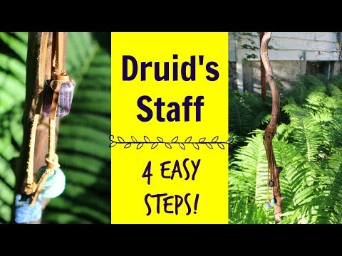 Make Your Own Druid's Staff in 4 Easy Steps - Magical Tools