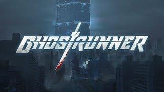GHOSTRUNNER Official Reveal Trailer (Gamescom 2019)