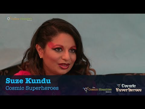 Dr Suze Kundu - Cosmic Superheroes