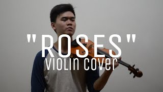 Roses Ft. Rozes - The Chainsmokers  Violin