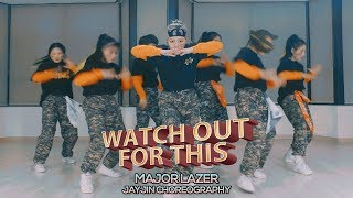 Major Lazer - Watch out for this JayJin Choreography