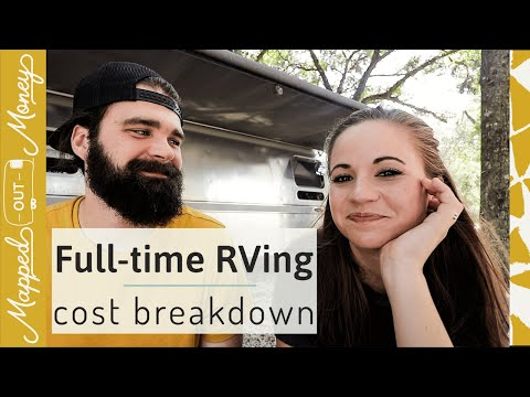 Real Cost To Full Time RV (Detailed Breakdown!)