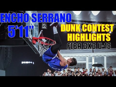 Encho Serrano  - Dunk Contest Highlights and Performance Review | FIBA 3x3 U-18
