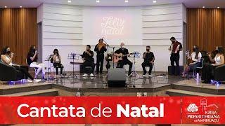 Cantata de Natal | IPM 2020