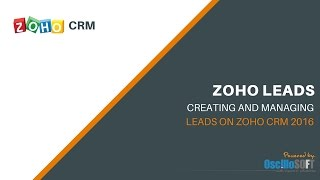 How to create and Manage Leads in Zoho CRM 2016 - 2017