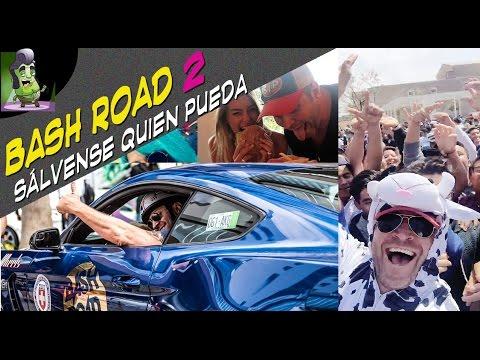 Bash Road Tour (2a parte) Sálvense quien pueda!!  _• Frankymostro