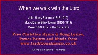 When We Walk With The Lord(Trust & Obey)- Lyrics & Music