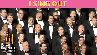 Download I Sing Out - Boston Gay Men's Chorus MP3 song and Music Video