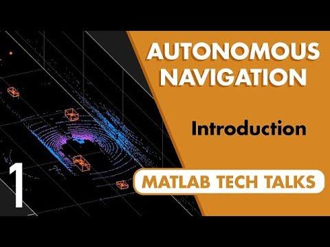 Autonomous Navigation, Part 1: What Is Autonomous Navigation?