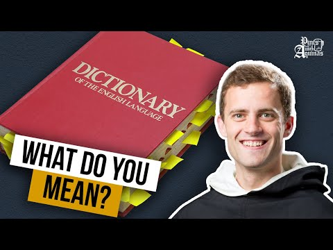 Define your terms! w/ Fr. Gregory Pine
