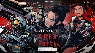【にじさんじ】NIJISANJI APEX Party with DETONATOR【#にじPEX】