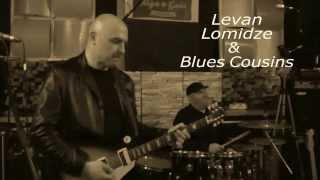 Levan Lomidze & Blues Cousins at High Gain Studio