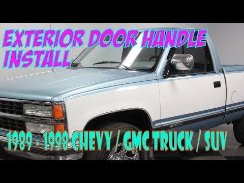 Chevy Gmc Truck Suv Exterior Door Handle Install Silverado Sierra Suburban Tahoe Youtube