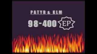 Patyr & K.L.M - Chuj z tematem (98-400 EP 2)