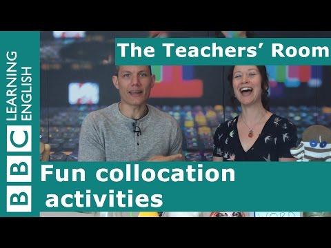 The Teachers' Room: Fun Collocation Activities