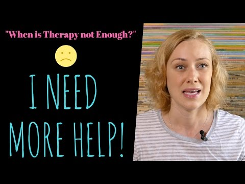 How do I know if I need more help? Do I need more than Therapy? Mental Health with Kati Morton