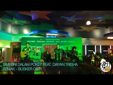 BUSKER OST: Simfoni Dalam Poket feat. Daiyan Trisha - Semak