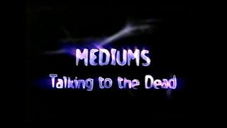 Mediums Talking to the Dead - Complete
