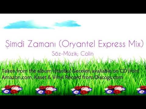 Colin -  Şimdi Zamanı (Oryantel Express Mix) (Official Audio)