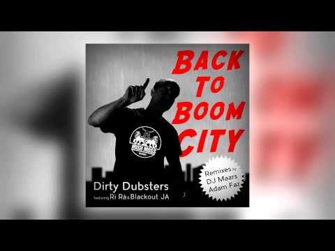 02 Dirty Dubsters - Back to Boom City (DJ Maars Remix) [Irish Moss Records]