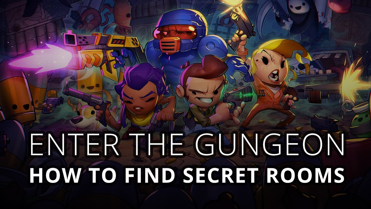 Enter The Gungeon How To Find Secret Rooms Youtube