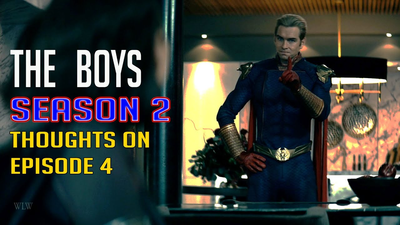 The Boys Season 2 - Thoughts on Episode 4 and the plight of Homelander