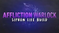 Siphon Life Build - 7.3 Affliction Warlock PvP - WoW Legion