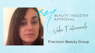 Video Testimonial by Precision Beauty Group | Beauty Industry Approval