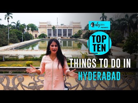 Top 10 Things To Do In Hyderabad | Curly Tales