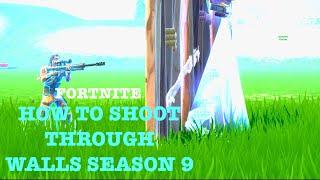 HOW TO SHOOT THROUGH WALLS ON FORTNITE SEASON 9 // (GLITCH/EXPLOIT)