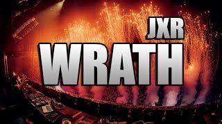 JXR - WRATH Original