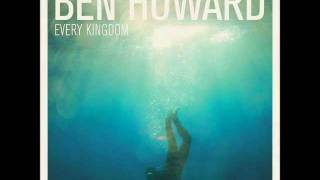 Ben Howard - Keep your head up HQ