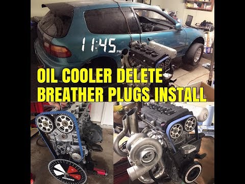 B18C OIL COOLER DELETE + BREATHER FITTINGS INSTALL