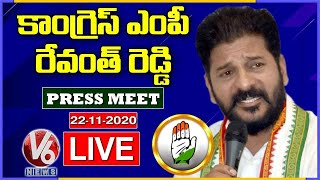 Congress MP Revanth Reddy Press Meet LIVE | GHMC Elections 2020 | V6 News