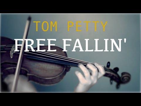 Tom Petty - Free Fallin' for violin and piano (COVER)