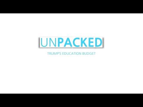 Unpacked: Trump's education budget