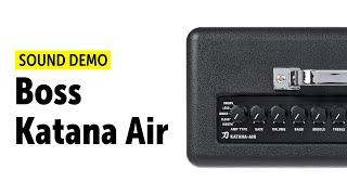 Boss Katana Air Sound Demo (no talking)