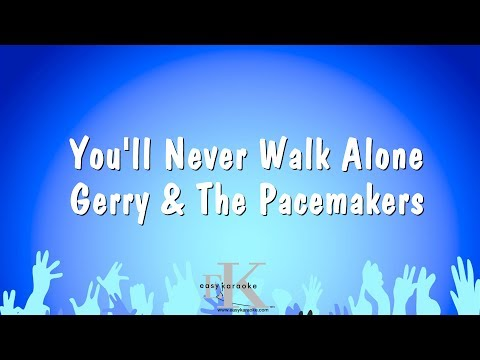 You'll Never Walk Alone - Gerry & The Pacemakers (Karaoke Version)