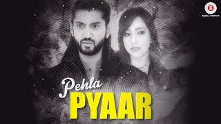 Pehla Pyaar (Video Song) – Shilpa Joshi